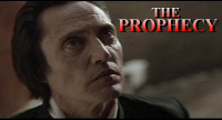 "Christopher Walken stars in ""The Prophecy"""